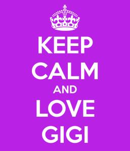 keep-calm-and-love-gigi-11